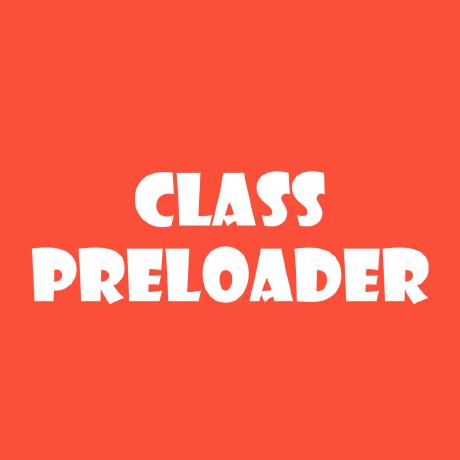 ClassPreloader