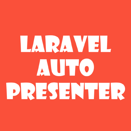 laravel-auto-presenter
