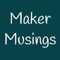makermusings