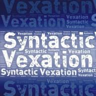 syntacticvexation